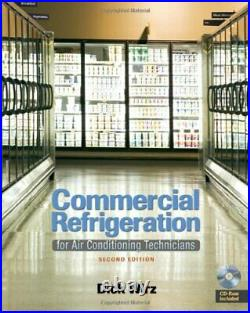 Commercial Refrigeration For Air Conditioning Technicians Dick Wirz