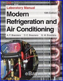 Modern Refrigeration And Air Conditioning Laboratory Manual by Andrew Althouse