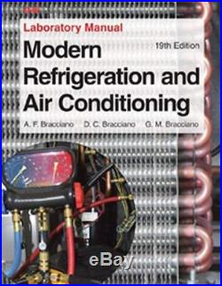 Modern Refrigeration And Air Conditioning Laboratory Manual by Brianco