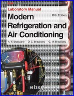 Modern Refrigeration and Air Conditioning Laboratory Manual by Althouse, Andr